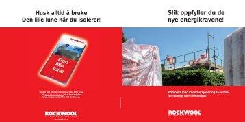 Oppfyll de nye energikravene - Rockwool