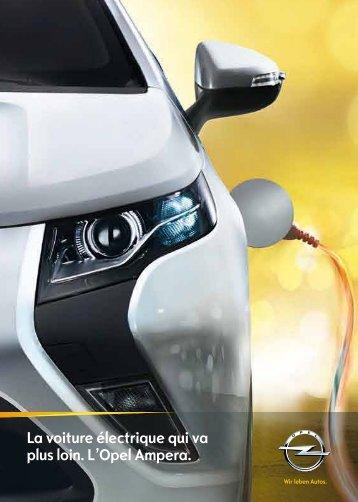 La voiture électrique qui va plus loin. L'Opel Ampera.
