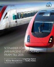 scenarier för järnvägens utveckling fram till 2035 - IVA