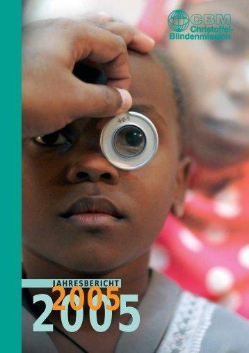 Jahresbericht 2005 - Christoffel-Blindenmission