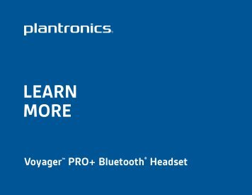 LEARN MORE - Plantronics