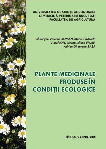 Plante medicinale.pdf - Facultatea de Agricultură