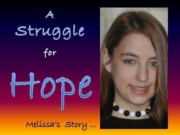 Melissa's Story …