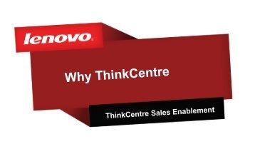 ThinkCentre Desktop Family - Lenovo Partner Network