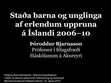 Staða barna og unglinga af erlendum uppruna á Íslandi 2006–10
