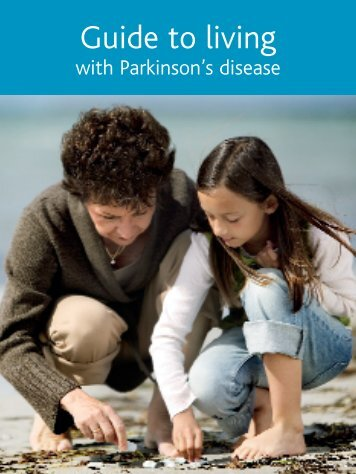 Guide to living with PD - Parkinson's Australia