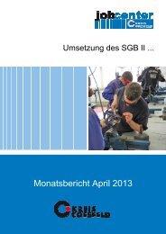 Monatssbericht April 2013 zur Umsetzung des SGB II