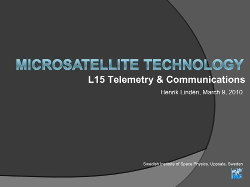 L15_Telemetry_Comms. - Swedish Institute of Space Physics