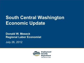 South Central Washington Economic Update - Yakima County