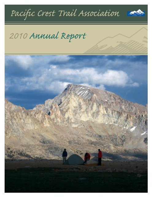 Pacific Crest Trail Association 2010 Annual Report