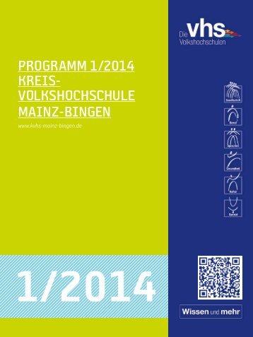Programm 2014/1 - Mainz Bingen KVHS: Mainz Bingen KVHS