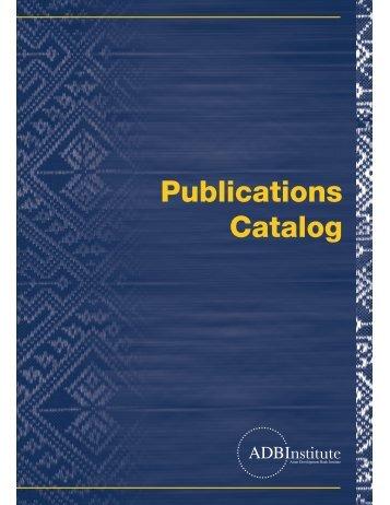 Publications Catalog - Asian Development Bank Institute