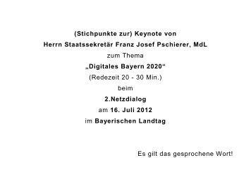 beim 2.Netzdialog am 16. Juli 2012 im Bayerischen Landtag