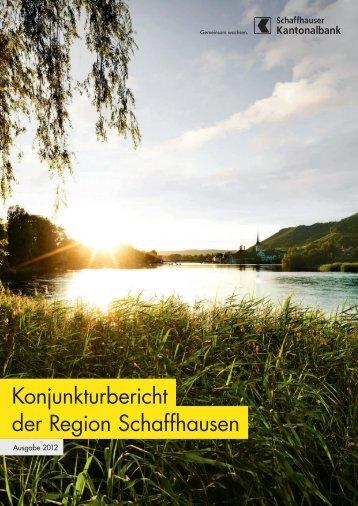 Konjunkturbericht der Region Schaffhausen - Kantonalbanken