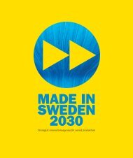 Made in Sweden 2030 - strategisk ... - Teknikföretagen