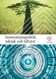 Innovationspolitik, teknik och tillväxt - Teknikföretagen