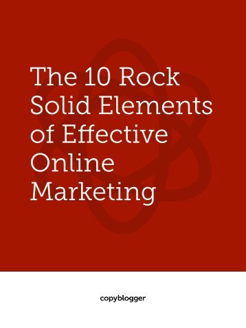 The 10 Rock Solid Elements of Effective Online Marketing