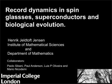 Record dynamics in spin glassses, superconductors and biological ...