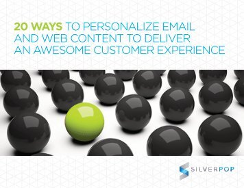 20 WAYS TO PERSONALIZE EMAIL AND WEB ... - Silverpop