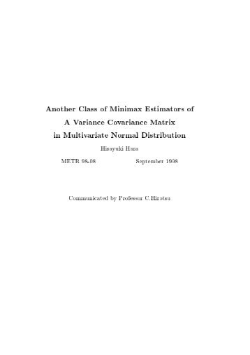 Another Class of Minimax Estimators of A Variance Covariance ...