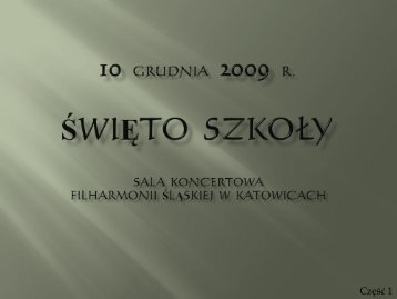 10 grudnia 2009 r. Święto szkoły - psm.katowice.pl