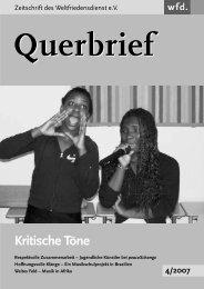 Querbrief Nr 4. 2007 - Kritische Töne - Weltfriedensdienst e.V.