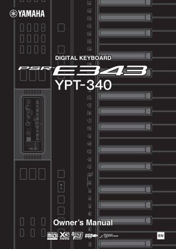 PSR-E343/YPT-340 Owner's Manual - Yamaha Downloads