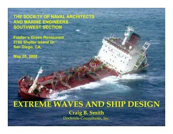 extreme waves and ship design - SNAME.org - Society of Naval ...