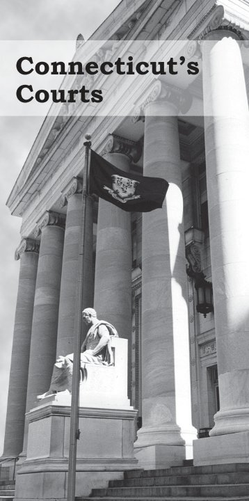 Connecticut's Courts - Connecticut Judicial Branch - CT.gov