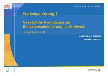 Workshop Vortrag 1 Gesetzliche Grundlagen zur ...