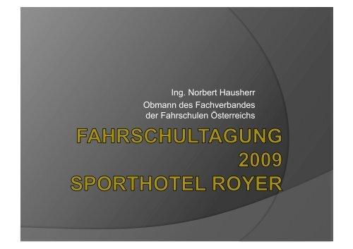 Ing. Norbert Hausherr Obmann des Fachverbandes der Fahrschulen ...