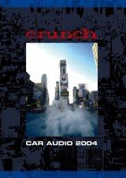 Crunch 2004 - Car Hifi Audio Neuigkeiten und Infos