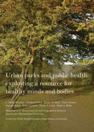Urban parks and public health: exploiting a resource for healthy ...