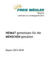 FW Leitlinien zur Landtagswahl 2013 - Freie Wähler Bayern