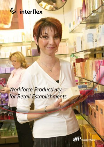 Workforce Productivity for Retail Establishments - Ingersoll Rand ...