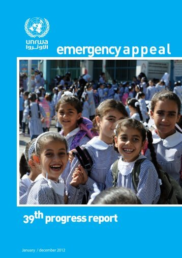 Emergency Appeal progress report 39 - Unrwa