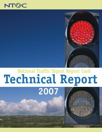 2007 National Traffic Signal Report Card - Institute of Transportation ...