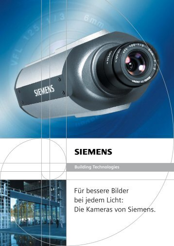 Die Kameras von Siemens. - WYM Security Systems