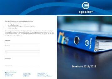 die Seminarübersicht zum Ausdrucken im pdf-Format - Egeplast