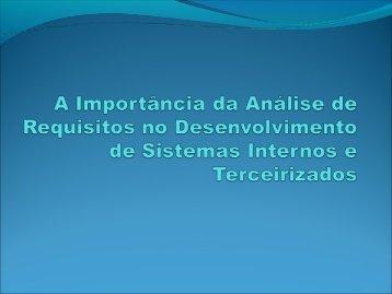 A Importância da Análise de Requisitos no ... - Unicamp