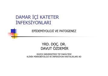 Gazi Üniversitesi Tıp Fakültesi Kateter İnfeksiyonları - Klimik
