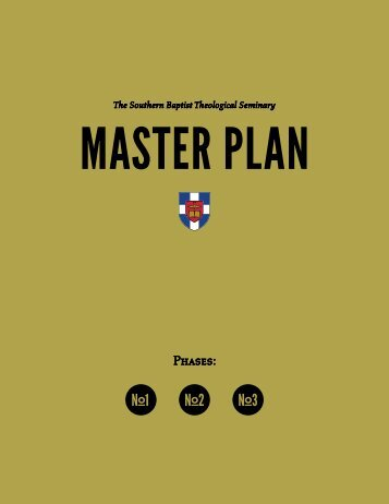 Master Plan document - The Southern Baptist Theological Seminary