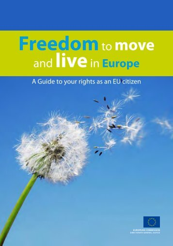 Freedom to move and live in Europe - European Commission - Europa