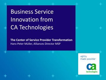 Business Service Innovation from CA Technologies - The center of ...