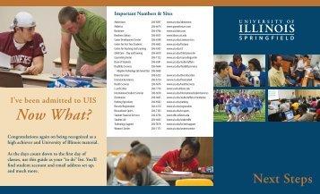 Next Steps brochure - University of Illinois Springfield