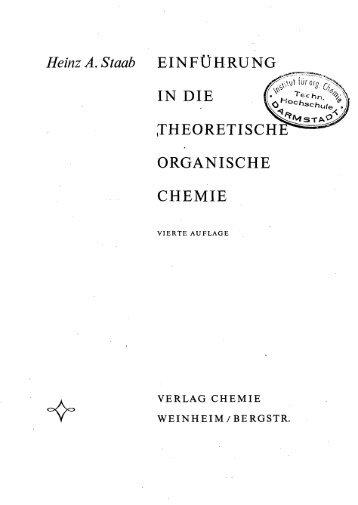 Heinz A.Staab EINFÜHRUNG IN DIE ... - Dandelon.com
