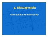 4. Ehitusprojekt - tud.ttu.ee