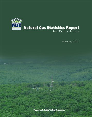 Natural Gas Statistics Report - Pennsylvania Public Utility Commission