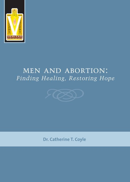 MEN AND ABORTION: - Knights of Columbus, Supreme Council