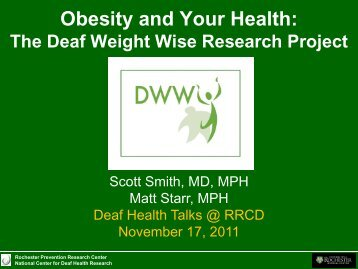 Obesity and your Health: The Deaf Weight Wise Research Project